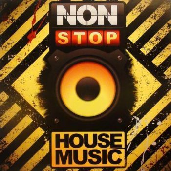 Non-Stop House Music